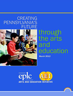 Creating Pennsylvania's Future Through the Arts and Education